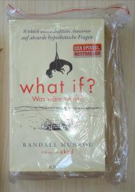德文原版 What if? Was wäre wenn? By Randall Munroe 著