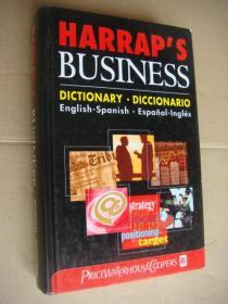 HARRAP'S BUSINESS DICTIONARY DICCIONARIO:English-Spanish. Espanol-Inglés  英语-西班牙语/西班牙语-英语  双向词典  精装16开 厚重本