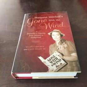 Margaret Mitchell's Gone With the Wind: A Bestseller's Odyssey from Atlanta to Hollywood(英文原版,硬精装)