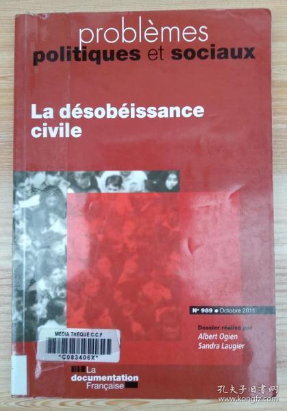 法文原版书 Problemes politiques et sociaux nø989 : La désobéissance civile 公民抗命