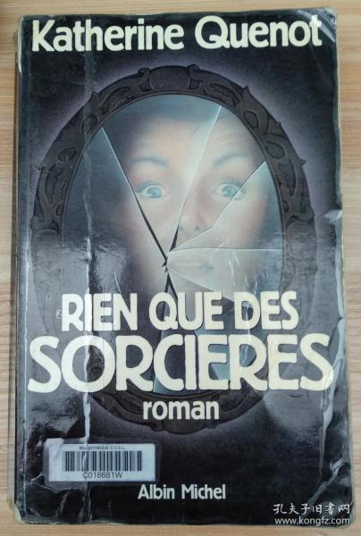 法文原版书 Rien Que Des Sorcières (French Edition) (French) Paperback – January 1, 1993 by Katherine Quenot  (Author)