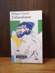 J Abandonne (Folio) 法文原版)