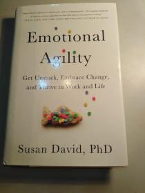 Emotional Agility:Get Unstuck, Embrace Change, and Thrive in Work and Life