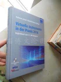 Virtuelle Instrumente in Der Praxis 2016 :Mess, Steuer, Regel und Embedded Systene--Begleitband Zum 21.Vip-Kongress【16开精装 德文原版】(虚拟仪器在实践中2016:测量控制规则和嵌入式系统——第21届峰会笔记)【附光盘】