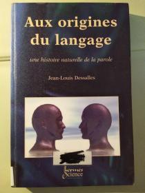 Aux origines du langage: Une histoire naturelle de la parole