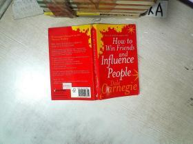 HOW TO WIN FRIENDS AND INFLUENCE PEOPLE DALE CARNEGIE 如何赢得朋友和影响人们戴尔卡内基  32开   06