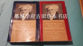 英文版叔本华《作为意志与表象的世界》上下册 SCHOPENHAUER: THE WORLD AS WILL AND REPRESENTATION. TRANSLATED FROM GERMANY BY E.F.J. PAYNE