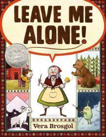Leave Me Alone! *Caldecott 2017 Honor* 别管我! 凯迪克大奖