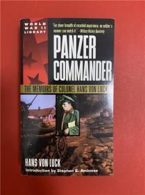 Panzer Commander: The Memoirs of Colonel Hans Von Luck (装甲指挥官:汉斯·冯·拉克上校回忆录)