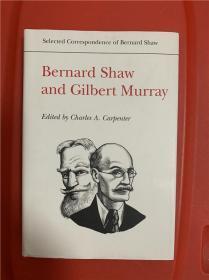 Bernard Shaw and Gilbert Murray (萧伯纳与古典学家吉尔伯特 · 默里通信集)