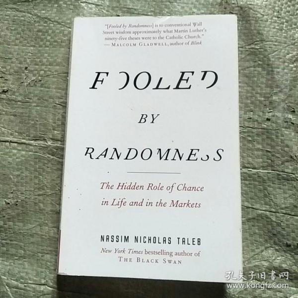 Fooled by Randomness:The Hidden Role of Chance in Life and in the Markets
