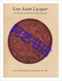 1991年中国漆器 East Asian Lacquer: The Florence and Herbert Irving Collection