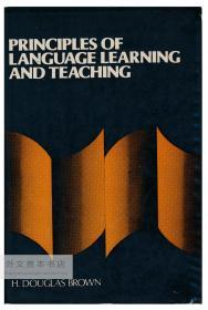 Principles of Language Learning and Teaching 英文原版-《语言学习和教学的原则》