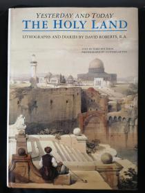 The Holy Land Yesterday and Today 大卫.罗伯茨画集 圣地的昨天和今天
