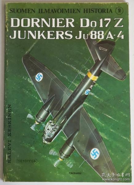 芬兰文原版带英文概要二战东线芬兰空军德国造道尼尔Dornier Do17Z和容克斯Junkers Ju88A-4轰炸机战史写真集文字照片资料包括各机简历苏德战争北线战场