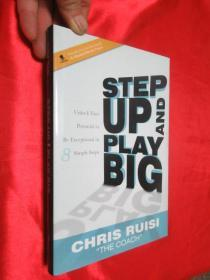Step Up and Play Big: Unlock Your    (小16开,硬精装)   【详见图】