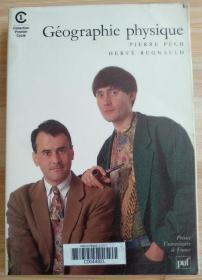 法文原版书 Géographie physique (Français) Broché – 1 avril 1996 de Pierre Pech  (Auteur), Hervé Regnauld  (Auteur)