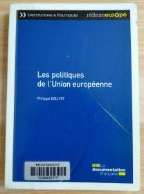 法文原版书 Les politiques de l'Union européenne (Français) Broché – 31 août 2013 de Philippe Delivet  (Auteur)