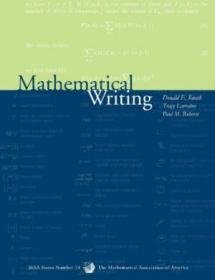 Mathematical Writing (mathematical Association Of America Notes)