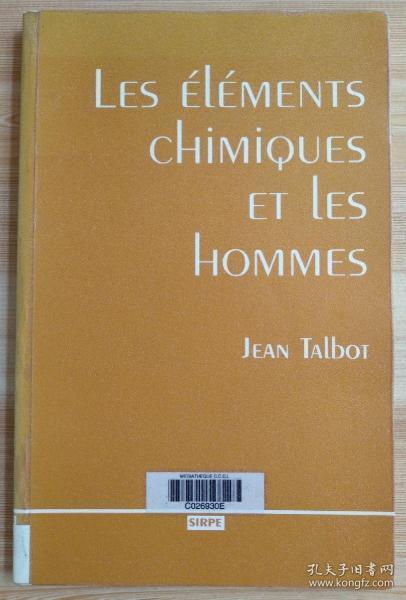 法文原版书 Les éléments chimiques et les hommes (Français) Broché – 30 août 1995 de Jean Talbot  (Avec la contribution de)