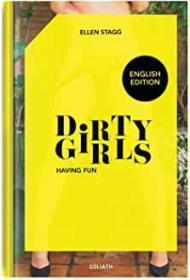 Dirty Girls - having fun