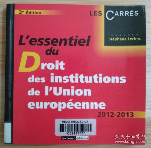 法文原版书 L'essentiel du Droit des institutions de l'Union européenne 2012-2013 (Français) Broché – 21 août 2012 de Stéphane Leclerc  (Auteur)