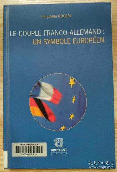法文原版书 Le couple Franco-Allemand : Un symbole Européen (Français) Broché – 14 septembre 2017 de Chrystelle Nourry  (Auteur)