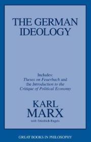 [英文]《德意志意识形态》(含《关于费尔巴哈的提纲》)马克思 恩格斯 The German Ideology, including Theses on Feuerbach