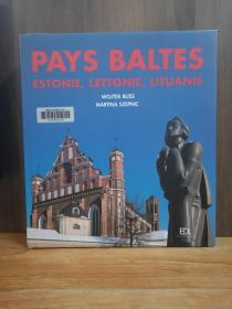 Pays Baltes : Estonie, Lettonie, Lituanie【法文原版】