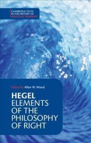 [英文版] 最新修订版(参看新的封皮)《法哲学原理》黑格尔 [剑桥政治思想史原著系列] Hegel:Elements of the Philosophy of Right