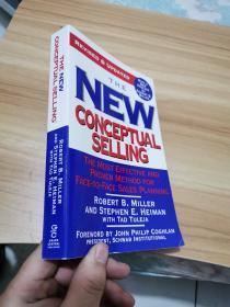 The New Conceptual Selling 新概念销售: 最有效和最管用的面对面销售计划