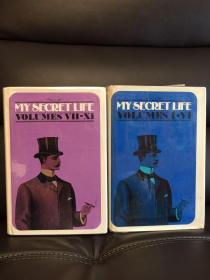 My secret life volumes l - XI 精装两卷全