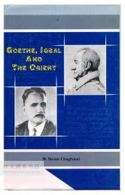 Goethe, Iqbal and the Orient 英文原版-《歌德、伊克巴尔和东方》