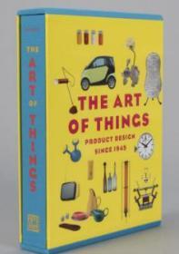 The Art of Things: Product Design Since