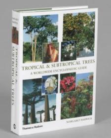 Tropical & Subtropical Trees: A Worldwid