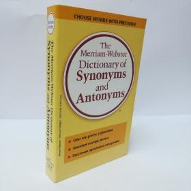 The Merriam-Webster Dictionary of Synonyms and Antonyms