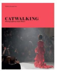 Catwalking: The Life and Work of Chris M