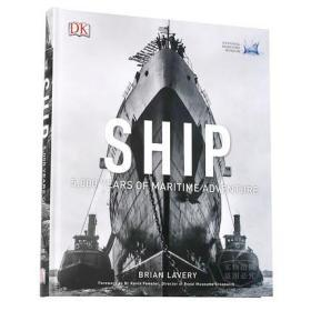 DK图解船 英文原版 Ship : 5,000 Years of Maritime Adventure 五千年的海上冒险 历史大百科 航海乐趣和历代捕鱼