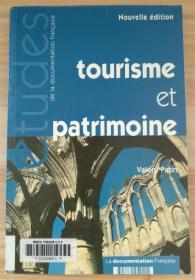 法文原版书 Tourisme et patrimoine - Nouvelle édition  de Valery Patin (Auteur)