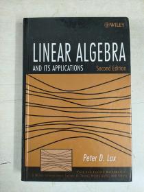 Linear Algebra and Its Applications (线性代数及其应用):Pure and Applied Mathematics