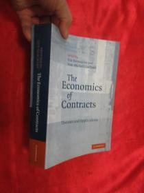 The Economics of Contracts: Theories and     (小16开 )     【详见图】