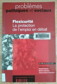 法文原版书 Flexicurité. La protection de l'emploi en débat (n.931 décembre 2006) (Français) Broché – 14 décembre 2006 de Antoine Bevort (Auteur), Michel Lallement (Auteur),Chantal Nicole-Drancourt (Auteur)