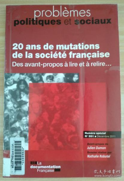 法文原版书 20 ans de mutations de la société française - PPS numéro spécial - Des avant-propos à lire et à relire...Problèmes politiques et sociaux n° 991 Nathalie Robatel (Auteur) Christine Fabre (Auteur)