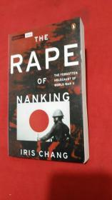 THE RAPE OF NANKING:The Forgotten Holocaust of World War II(张纯如经典著作.南京大屠杀.插图本)