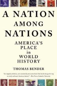 ANationAmongNations:America'sPlaceinWorldHistory