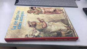 La vie dans les cites antiques Athenes & Rome