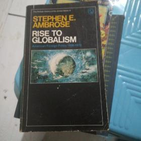 Stephen E. Ambrose Rise to Globalism (Revised edition)