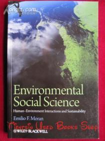 Environmental Social Science: Human - Environment interactions and Sustainability(英语原版 平装本)环境社会科学:人与环境的相互作用和可持续性