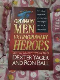 英文原版,ORDINARY  MEN  EXTRAORDINARY  HEROES,平凡的人非凡的英雄,大32开