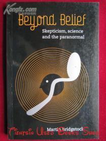 Beyond Belief: Skepticism, Science and the Paranormal(英语原版 平装本)超越信仰:怀疑论、科学和超自然现象